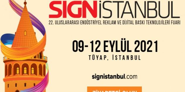 Ticaret Bakanlığı, SIGN İstanbul 2021'i destek kapsamına aldı