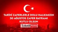 Kahraman Türk Milletinin Şanlı Destanı, 30 Ağustos Zafer Bayramı